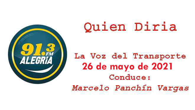 """Programa """"Quien diría"""" con """"La voz del Transporte del Uruguay"""" del 1 de mayo de 2021"""