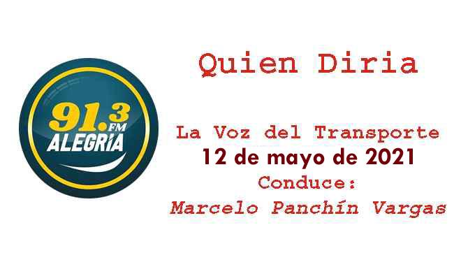 """Programa """"Quien diría"""" con """"La voz del Transporte del Uruguay"""" del 5 de mayo de 2021"""